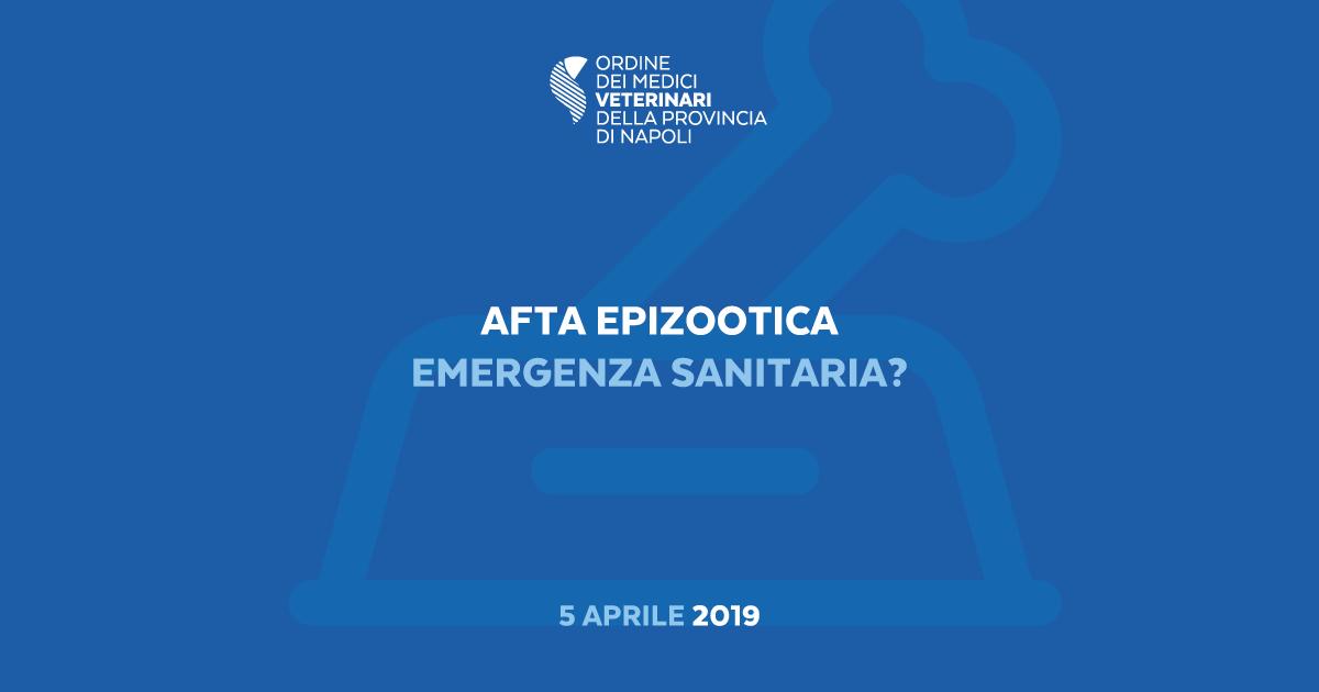 Afta Epizootica: emergenza sanitaria?