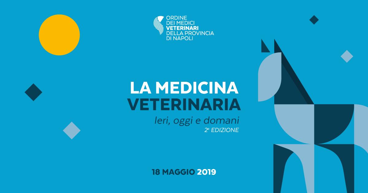 La medicina veterinaria ieri, oggi e domani – 2 Edizione