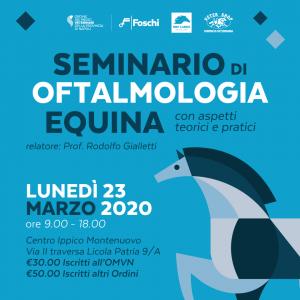Seminario di Oftalmologia Equina – 23 marzo 2020