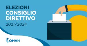 Rinnovo del Consiglio Direttivo e del Collegio dei Revisori dei Conti 2021-2024